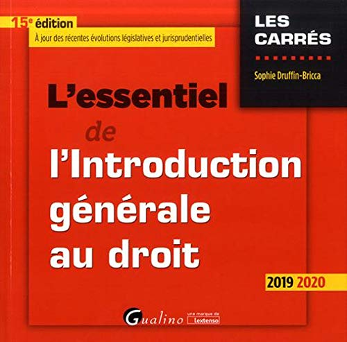 L'essentiel de l'Introduction générale au droit: Une nouvelle édition à jour pour la rentrée universitaire de 2019-2020 (2019-2020) (15e éd.) (Les Carrés Rouge)