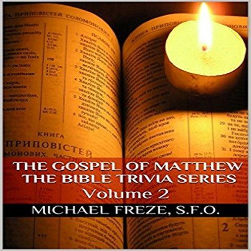 The Gospel of Matthew: The Bible Trivia Series, Volume 2 audiobook cover art