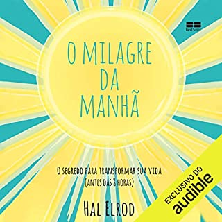 O milagre da manhã [The Morning Miracle] audiobook cover art