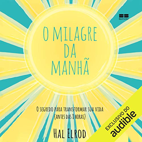 Page de couverture de O milagre da manhã [The Morning Miracle]