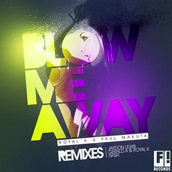 Blow Me Away (The Remixes)