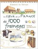 Au coeur de la France des 1000 fromages