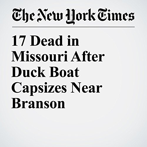 『17 Dead in Missouri After Duck Boat Capsizes Near Branson』のカバーアート