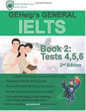 GEHelp's General IELTS Book 2: Tests, 4,5,6 (Test Book)