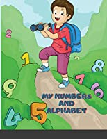 My Numbers and Alphabet, Colors and Shapes Toddler Coloring Book with The Learning Bugs: Fun Children's Activity Coloring Books for Toddlers and Kids Ages 2-12 for Kindergarten & Preschool Prep Success