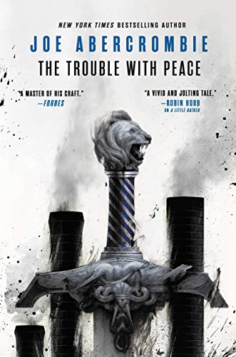 The Trouble with Peace: 2