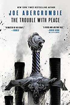 The Trouble With Peace by Joe Abercrombie science fiction and fantasy book and audiobook reviews