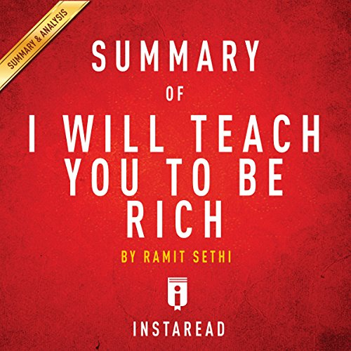 Summary of I Will Teach You to Be Rich: by Ramit Sethi | Includes Analysis audiobook cover art