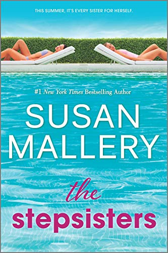 The Stepsisters: A Novel by [Susan Mallery]