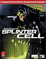 Tom Clancy's Rainbow Six - Splinter Cell - Official Strategy Guide de Prima Development