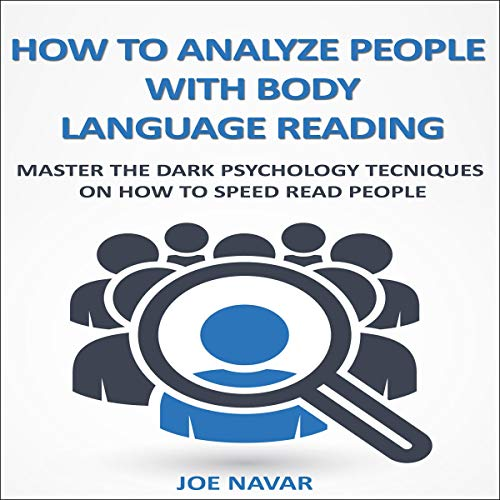 How to Analyze People with Body Language Reading audiobook cover art