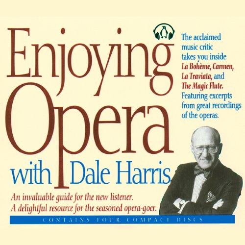 Enjoying Opera with Dale Harris cover art