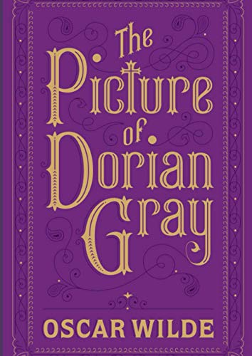 The Picture of Dorian Gray: Classic Illustrated Edition