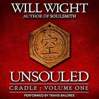 Unsouled     Cradle, Volume 1              By:                                                                                                                                 Will Wight                               Narrated by:                                                                                                                                 Travis Baldree                      Length: 8 hrs and 14 mins     995 ratings     Overall 4.7