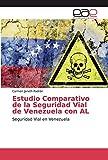 Estudio Comparativo de la Seguridad Vial de Venezuela con AL: Seguridad Vial en Venezuela