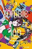 Zombie 100. Cento cose da fare prima di non-morire (Vol. 3)