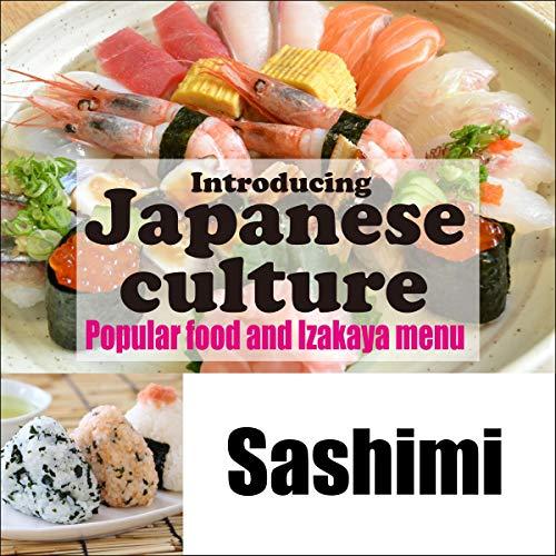 『Introducing Japanese culture -Popular food and Izakaya menu- Sashimi』のカバーアート