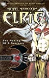 Elric: The Making of a Sorcerer