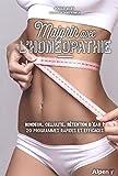 Maigrir avec l'homéopathie: Rondeur, cellulite, rétention d'eau ? 20 programmes rapides et efficaces (C'est naturel, c'est ma santé)