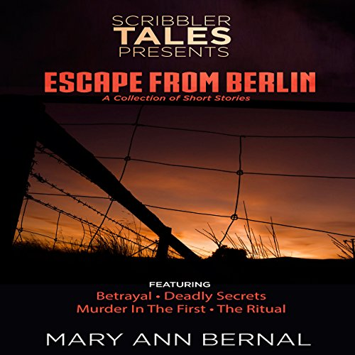 Scribbler Tales Presents: Escape from Berlin audiobook cover art