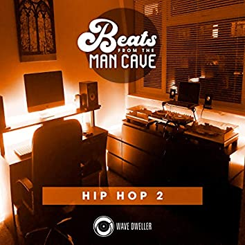 Beats from the Man Cave (Hip Hop 2)