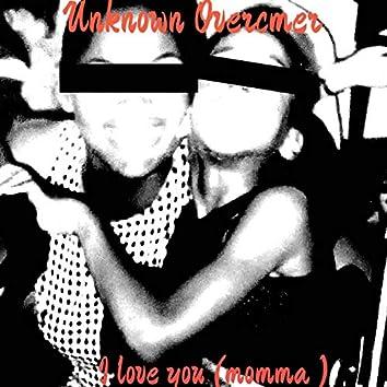 I Love You (Momma)