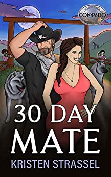 30 Day Mate (The Real Werewives of Colorado Book 1) by [Kristen Strassel]