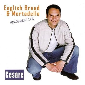 English Bread & Mortadella - Recorded Live