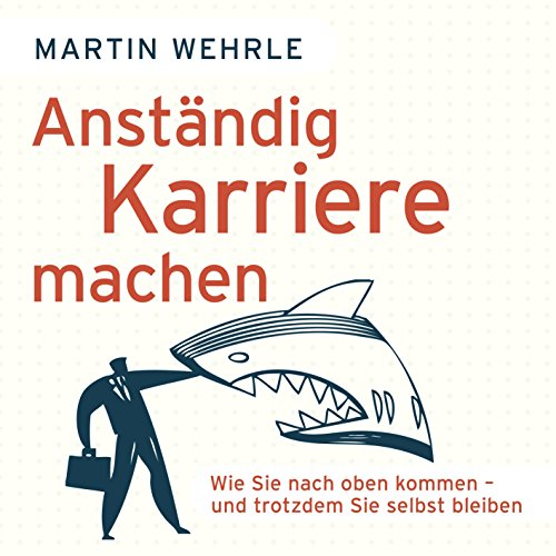 Anständig Karriere machen audiobook cover art