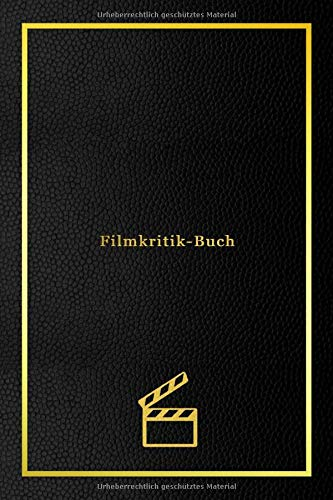 Filmkritik-Buch: Persönliches Filmkritikjournal zum Verfolgen der Filme, die Sie sich ansehen