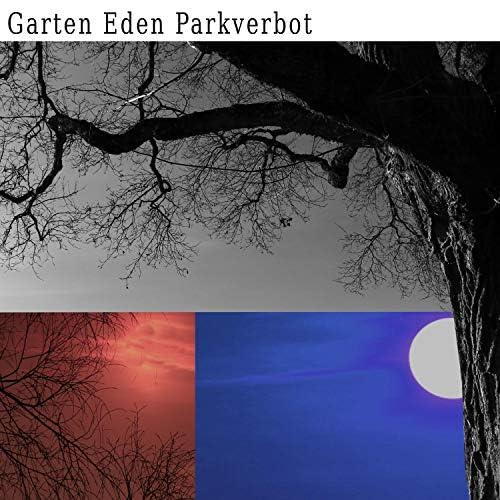 Garten Eden Parkverbot