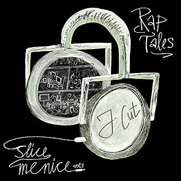 Slice Me Nice, Vol. 1: Rap Tales