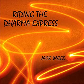 Riding the Dharma Express