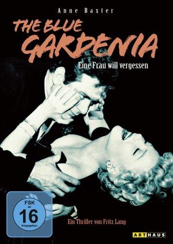 The Blue Gardenia - Eine Frau will vergessen