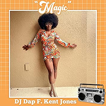 Magic (feat. Kent Jones)