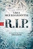 R.I.P.: Thriller (Kommissar Huldar und Psychologin Freyja, Band 3) - Yrsa Sigurdardóttir