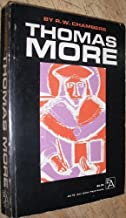 Thomas More by R. W. Chambers (1958-06-03)