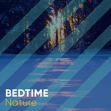 Bedtime Nature, Vol. 16