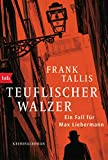 Teuflischer Walzer von Tallis, Frank