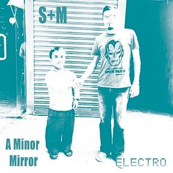 A Minor Mirror