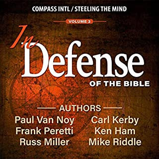 In Defense of the Bible, Volume 3 audiobook cover art