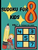 Sudoku for kids: Awesome 300 Sudoku Puzzles for Kids, with Solutions and Large Print Book