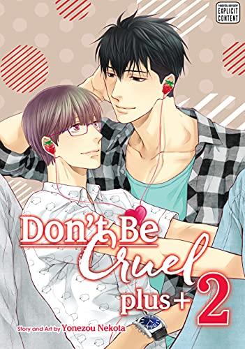 Don't Be Cruel: plus+, Vol. 2 (Yaoi Manga) (English Edition)