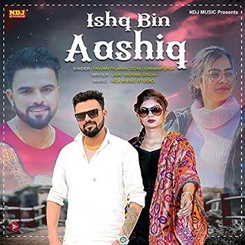 Ishq Bin Aashiq - Single