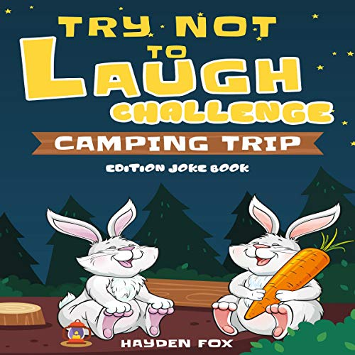 『Try Not to Laugh Challenge: Camping Trip Edition Joke Book』のカバーアート