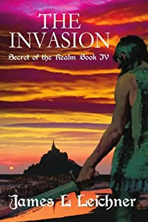The Invasion: Secret of the Realm Book IV