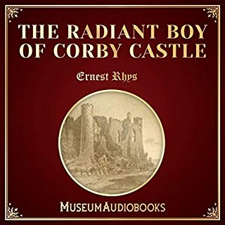 The Radiant Boy of Corby Castle cover art