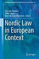 Nordic Law in European Context (Ius Gentium: Comparative Perspectives on Law and Justice, 73)
