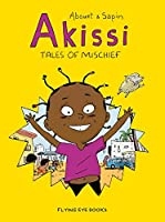 Akissi: Tales of Mischief: Akissi Book 1