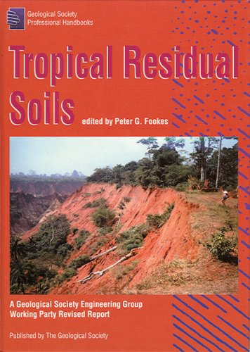 Tropical Residual Soils (Professional Handbook Series)